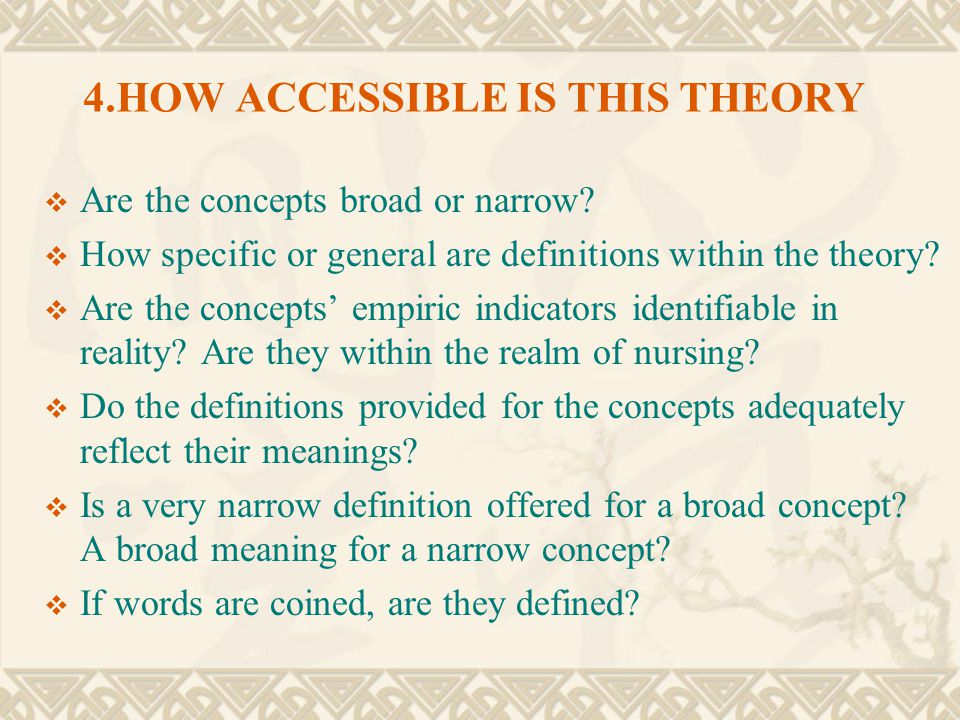 4.HOW ACCESSIBLE IS THIS THEORY
