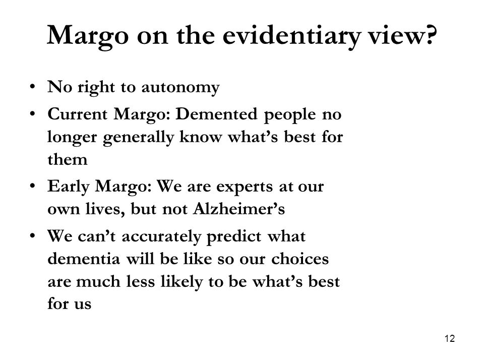 Margo on the evidentiary view