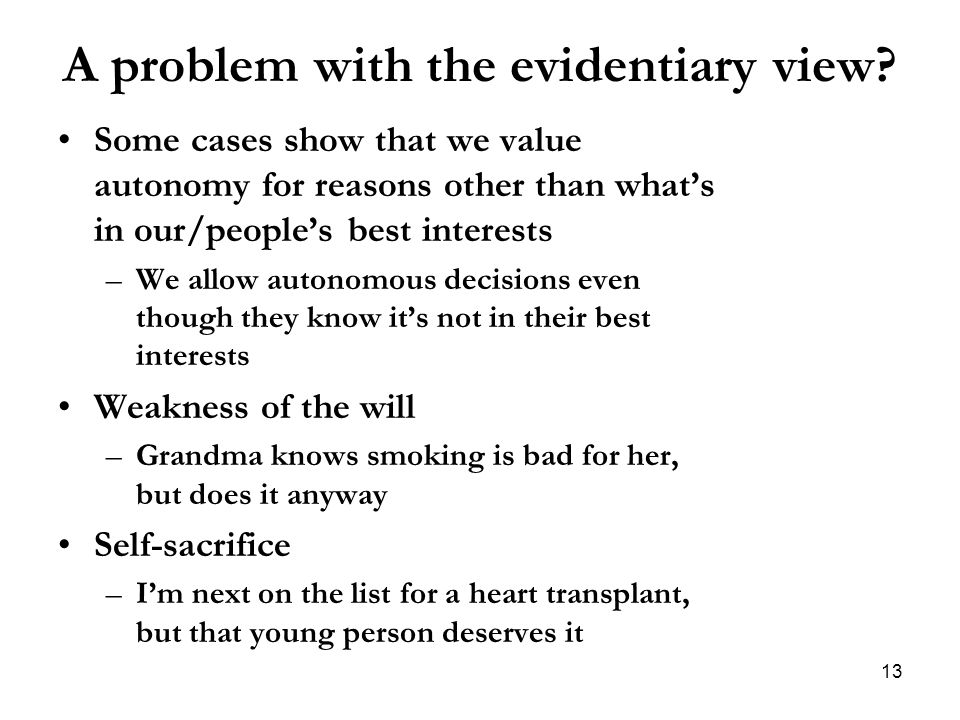 A problem with the evidentiary view