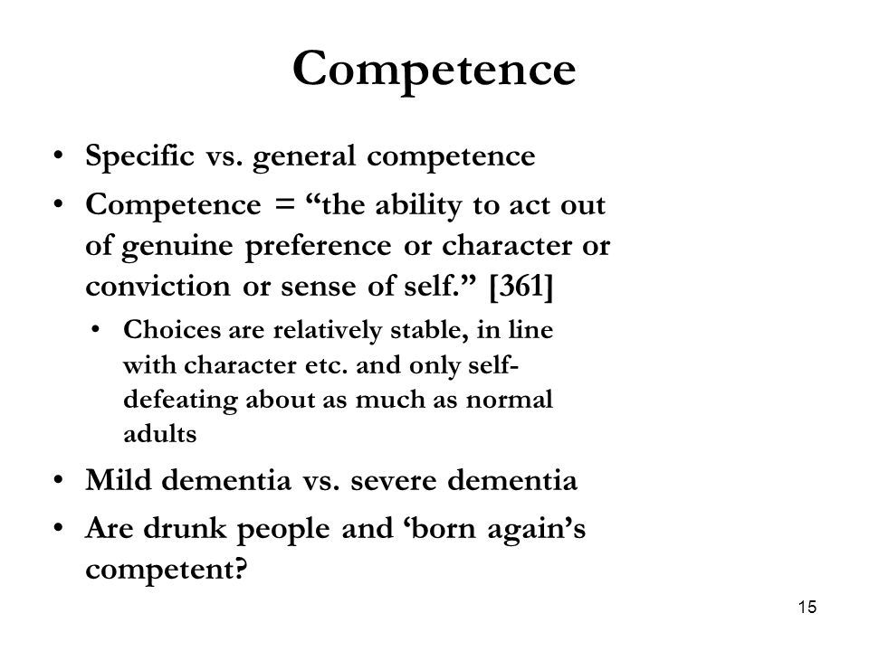 Competence Specific vs. general competence