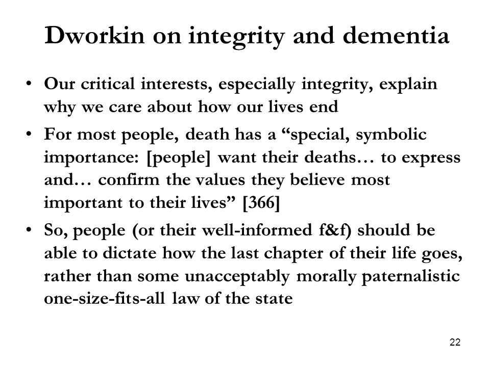Dworkin on integrity and dementia