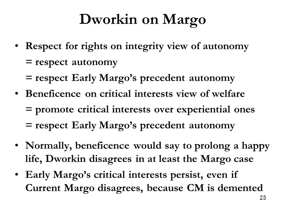 Dworkin on Margo Respect for rights on integrity view of autonomy