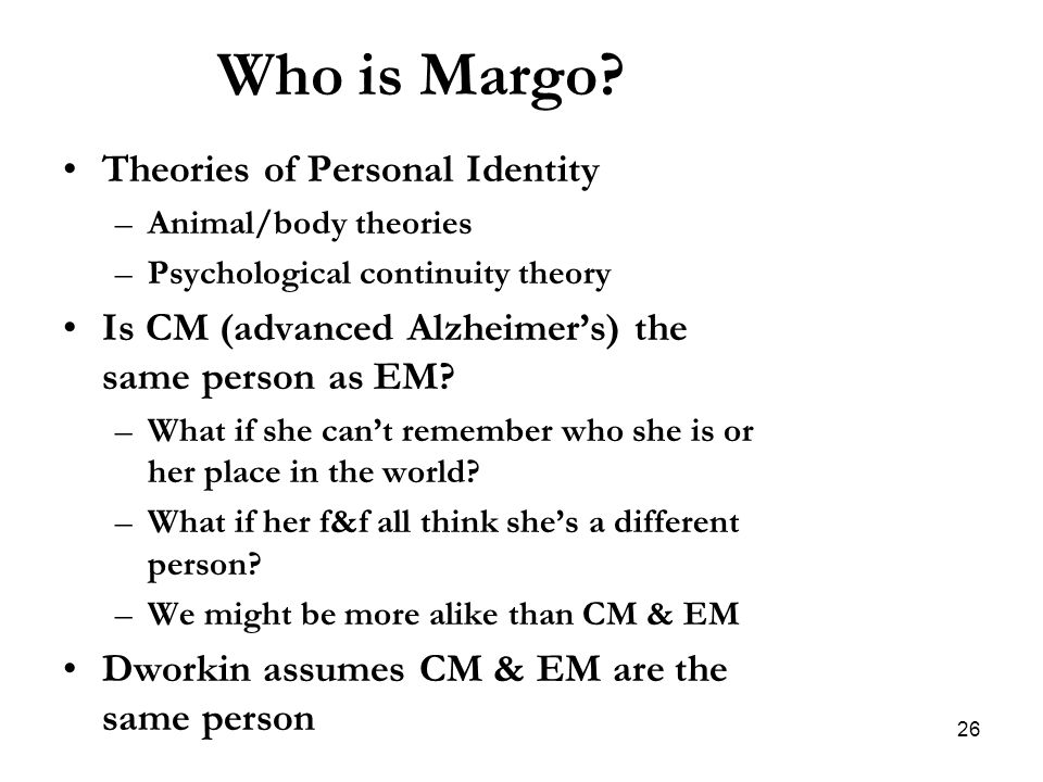 Who is Margo Theories of Personal Identity