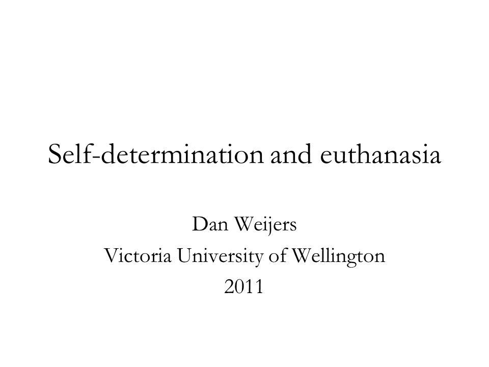 Self-determination and euthanasia