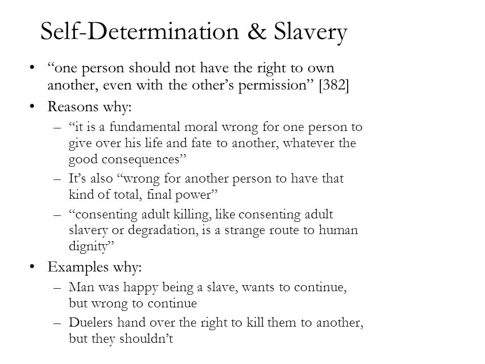 Self-Determination & Slavery