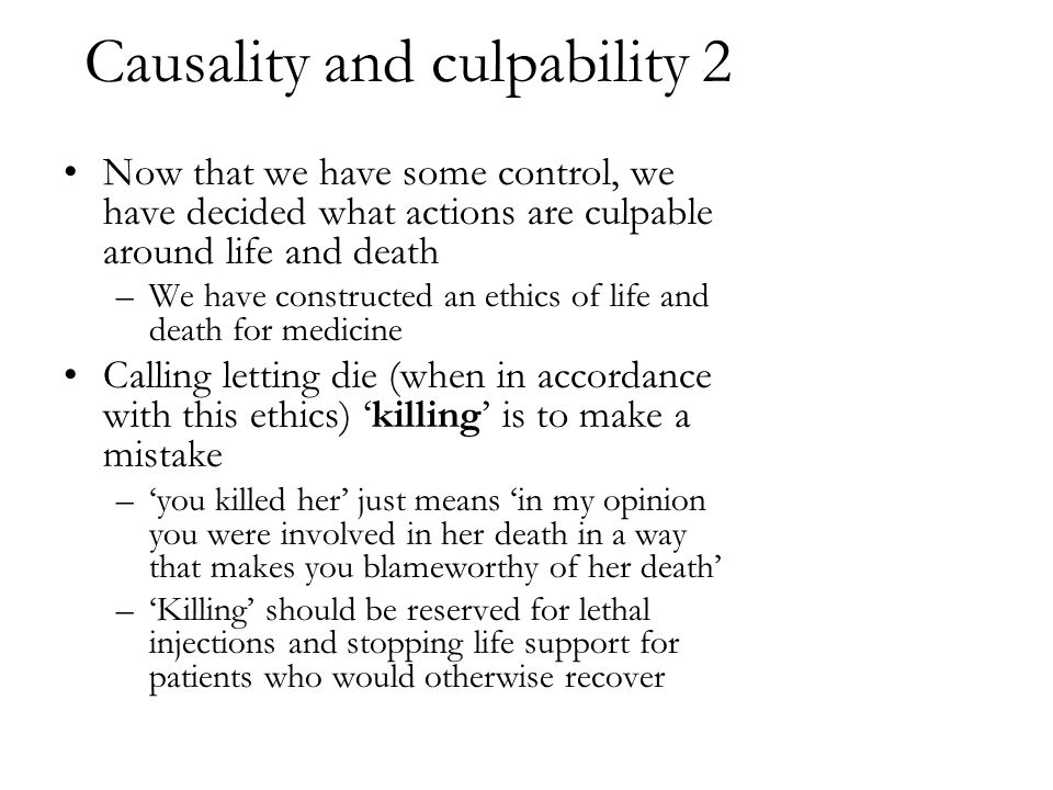 Causality and culpability 2