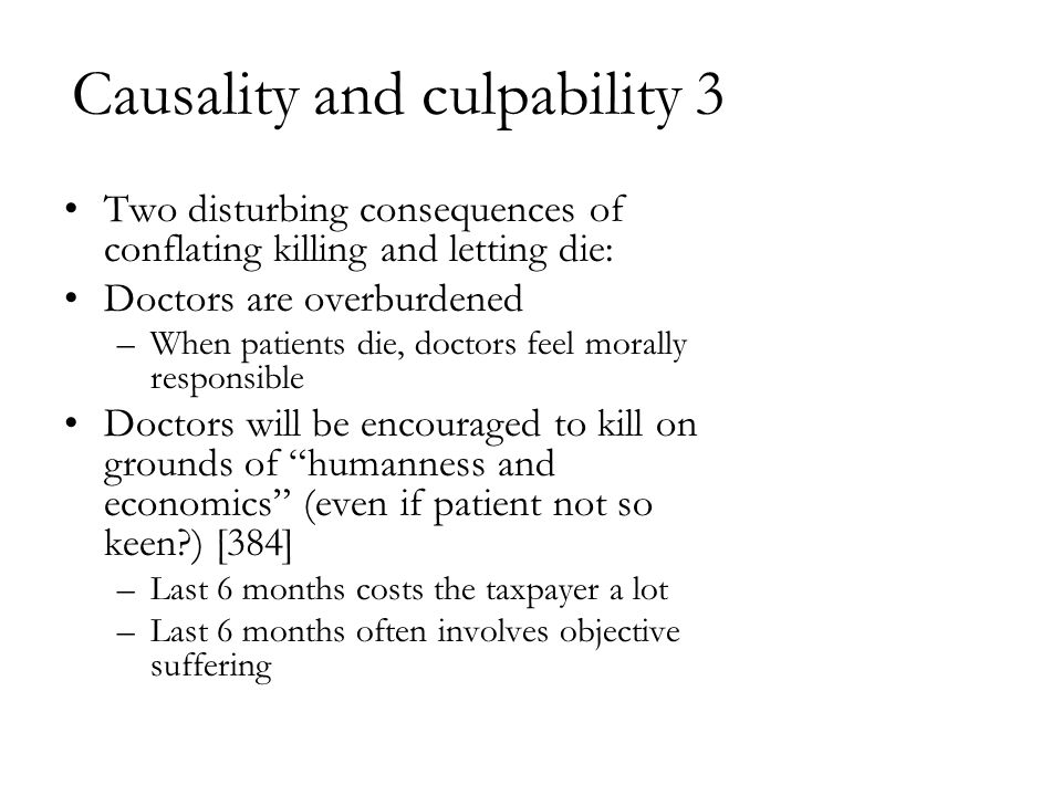 Causality and culpability 3
