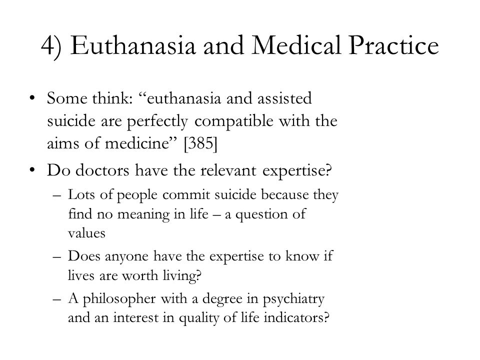 4) Euthanasia and Medical Practice