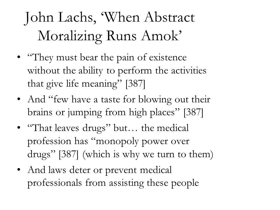 John Lachs, 'When Abstract Moralizing Runs Amok'