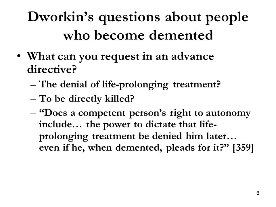 Dworkin's questions about people who become demented