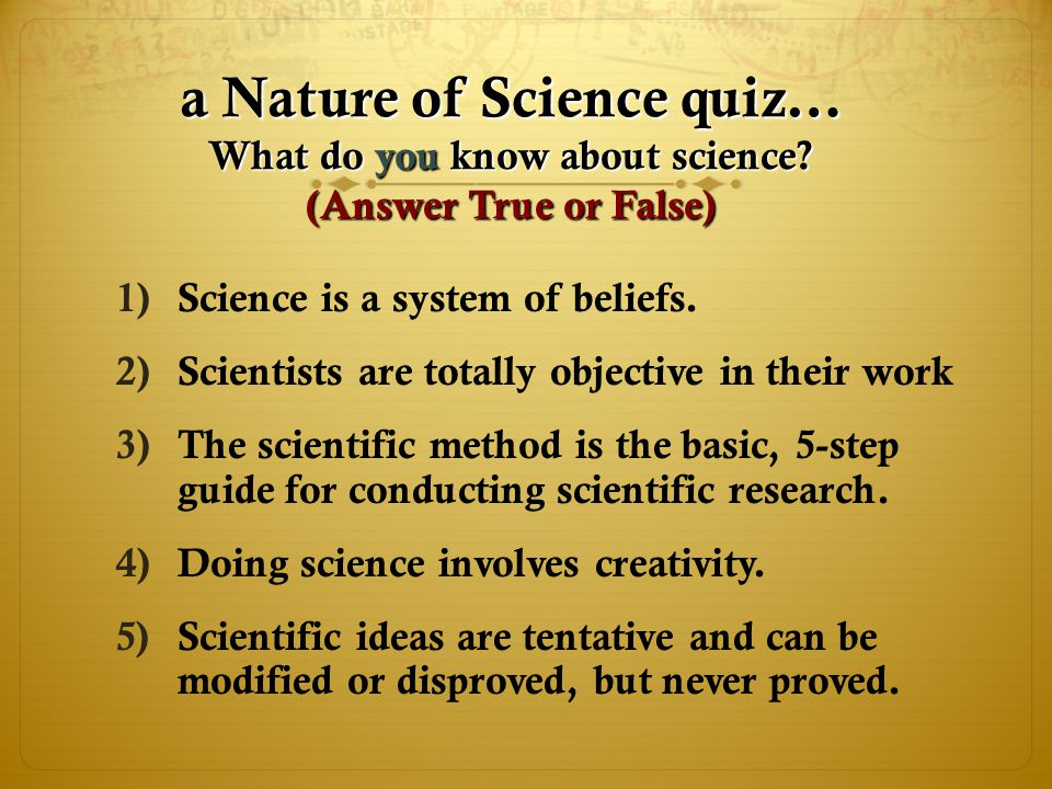 a Nature of Science quiz… What do you know about science