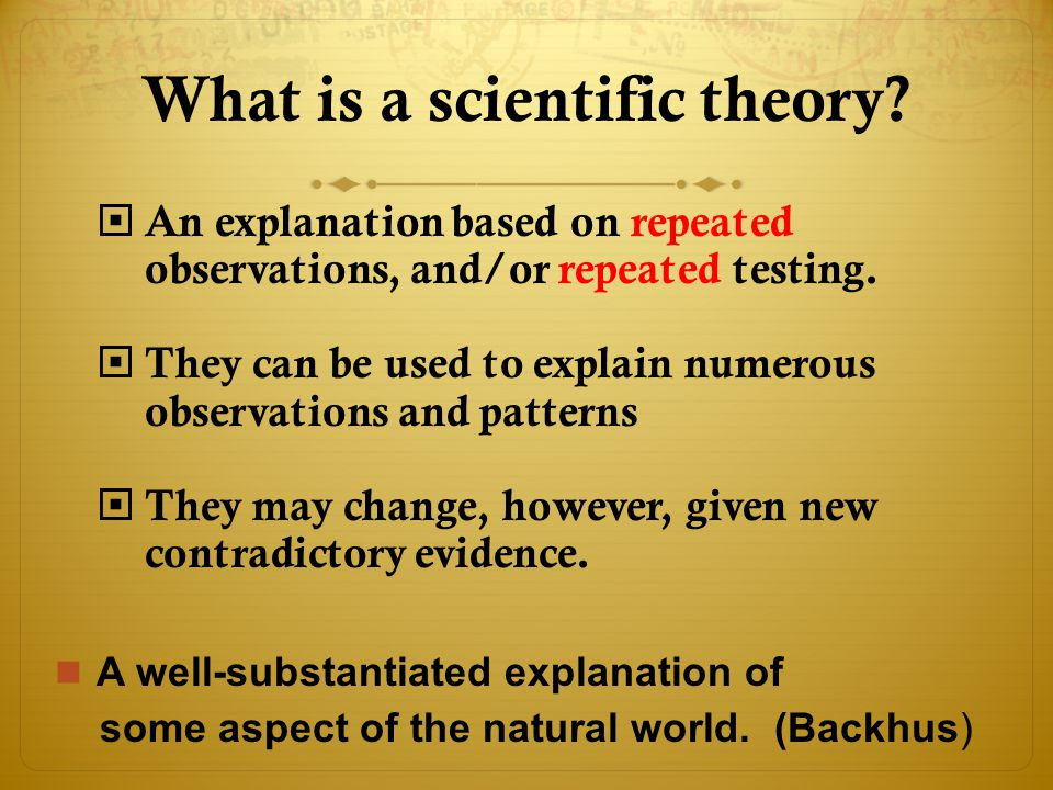 What is a scientific theory