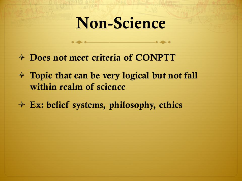Non-Science Does not meet criteria of CONPTT