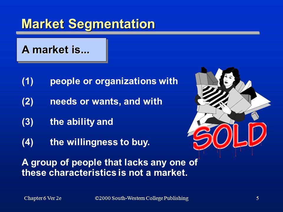 Market Segmentation A market is...