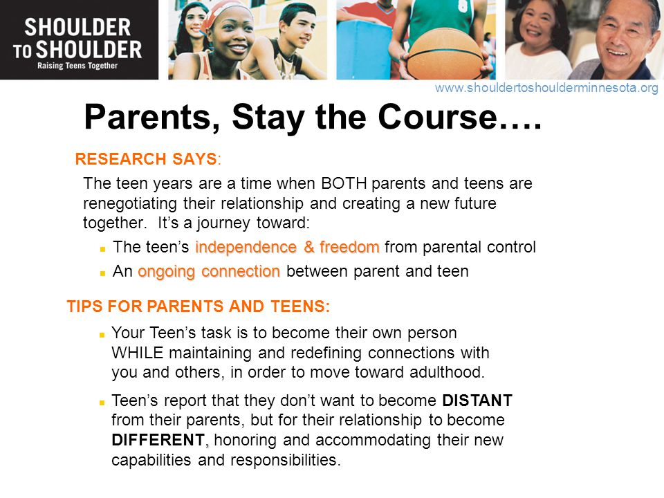 Parents, Stay the Course….
