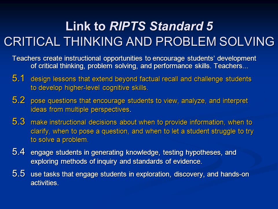 Link to RIPTS Standard 5 CRITICAL THINKING AND PROBLEM SOLVING