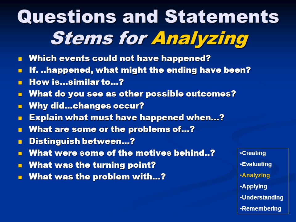 Questions and Statements Stems for Analyzing