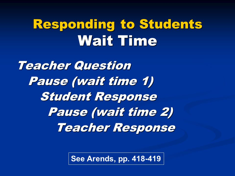 Responding to Students Wait Time