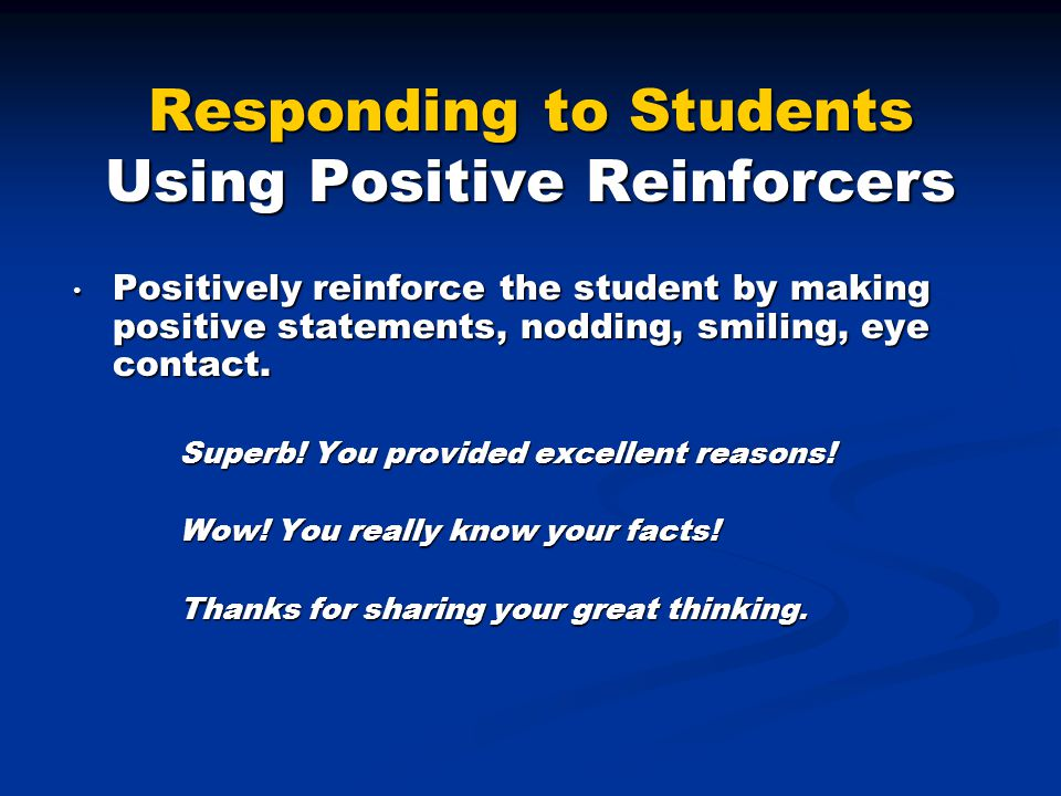 Responding to Students Using Positive Reinforcers