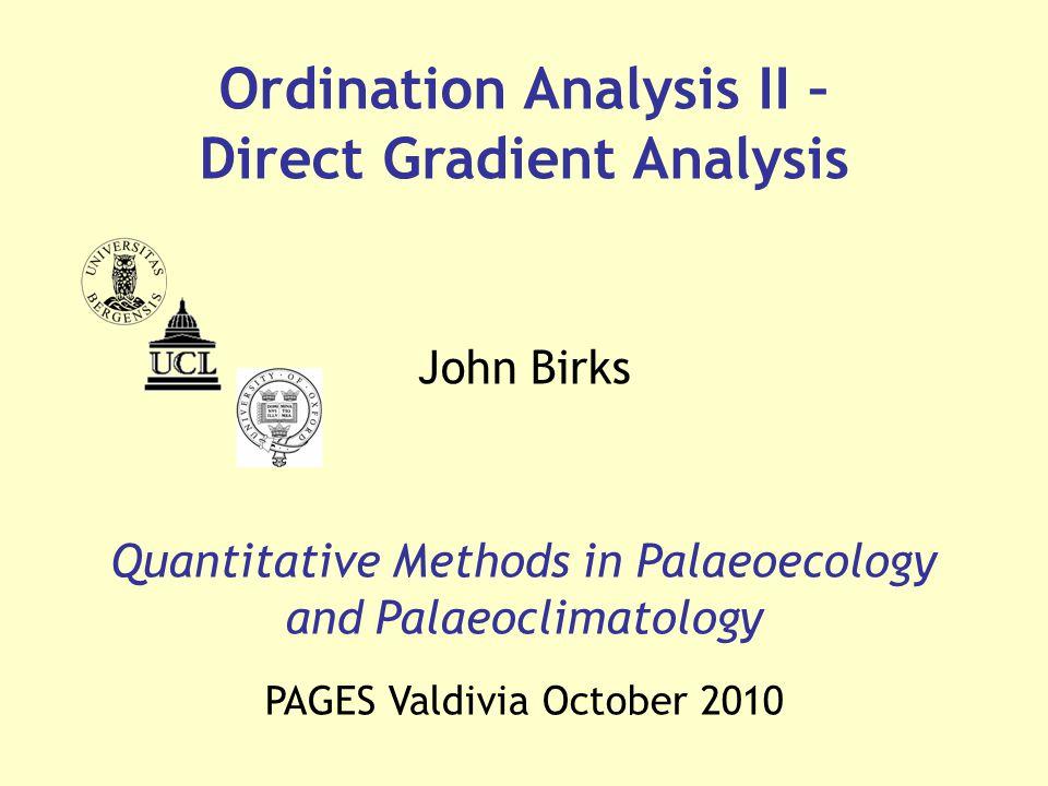 Ordination Analysis II – Direct Gradient Analysis
