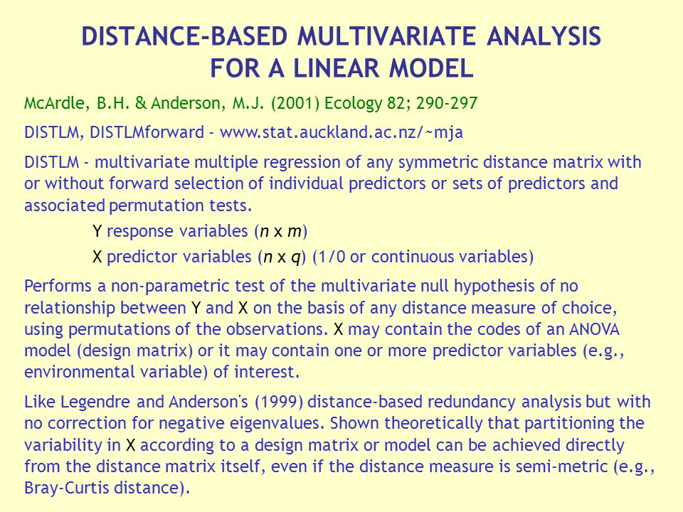 DISTANCE-BASED MULTIVARIATE ANALYSIS FOR A LINEAR MODEL