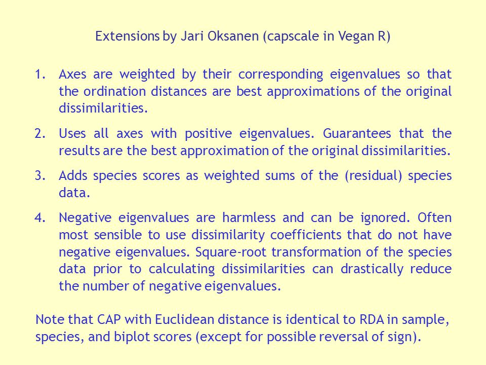 Extensions by Jari Oksanen (capscale in Vegan R)