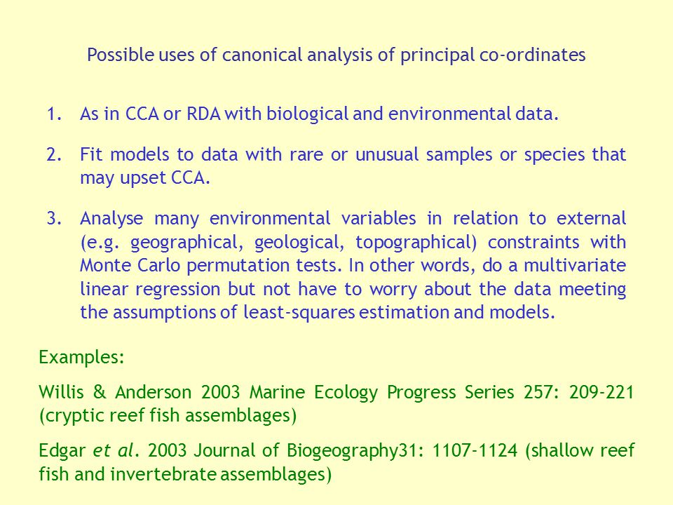 Possible uses of canonical analysis of principal co-ordinates