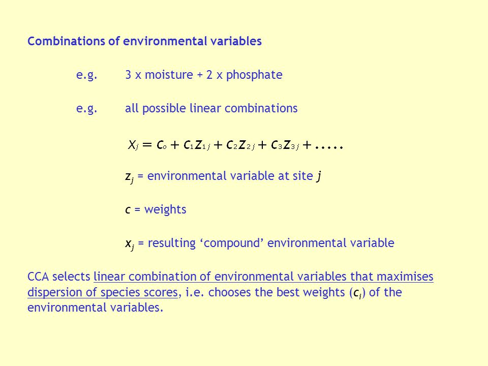Combinations of environmental variables