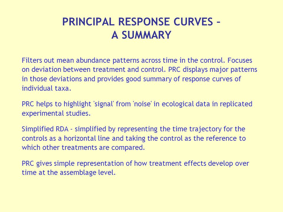 PRINCIPAL RESPONSE CURVES – A SUMMARY