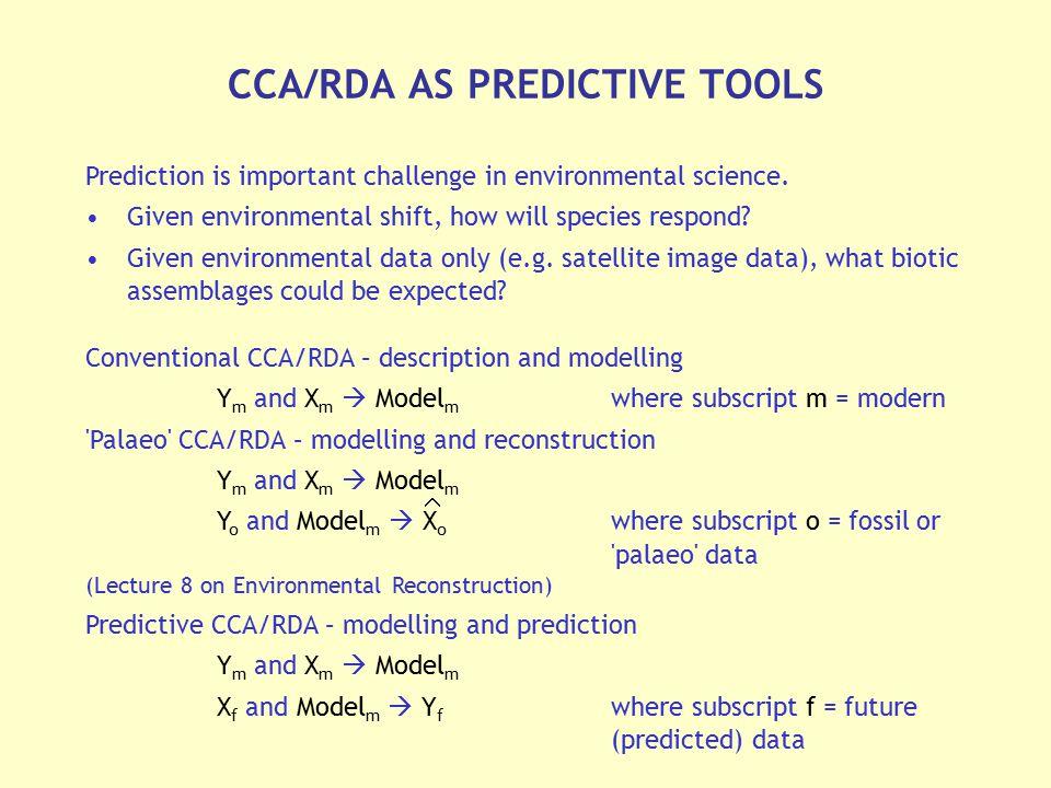 CCA/RDA AS PREDICTIVE TOOLS