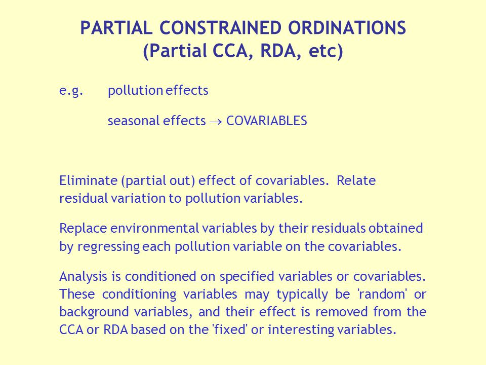 PARTIAL CONSTRAINED ORDINATIONS (Partial CCA, RDA, etc)