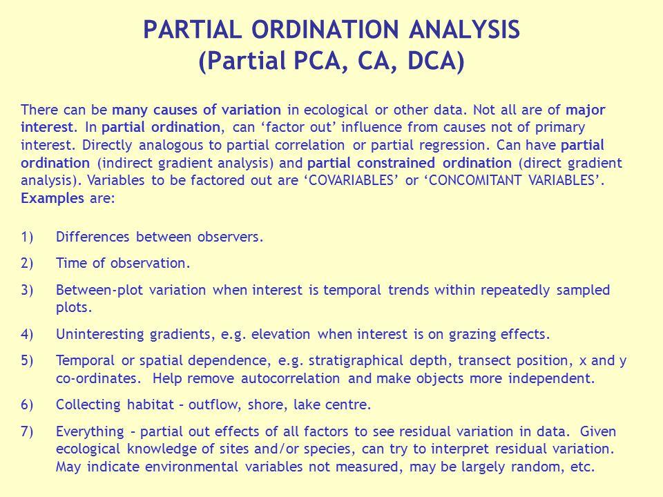 PARTIAL ORDINATION ANALYSIS (Partial PCA, CA, DCA)