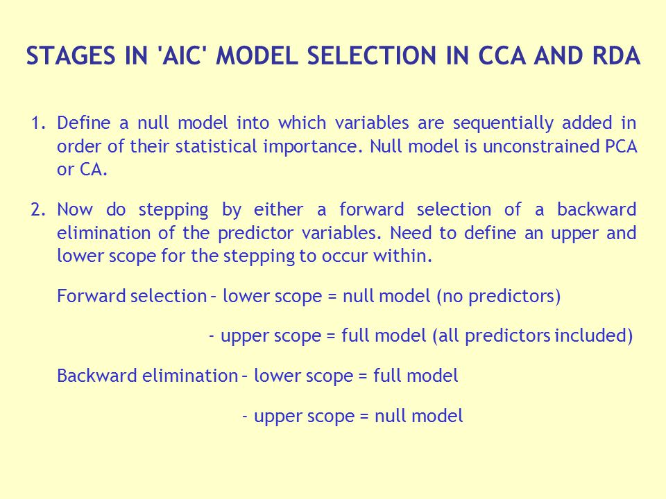 STAGES IN AIC MODEL SELECTION IN CCA AND RDA