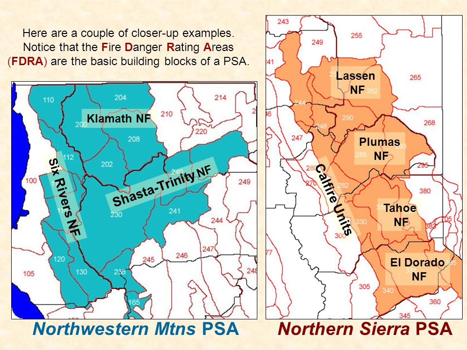 Northwestern Mtns PSA Northern Sierra PSA Shasta-Trinity NF