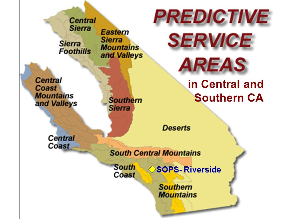 in Central and Southern CA SOPS- Riverside