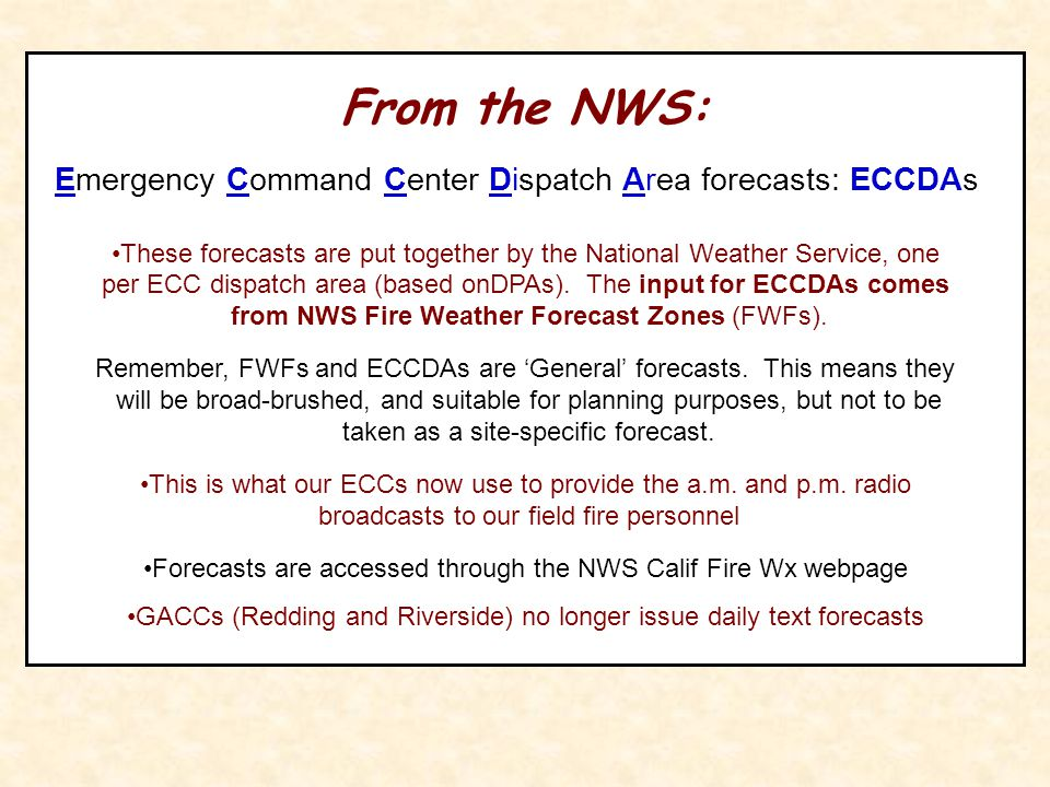 From the NWS: Emergency Command Center Dispatch Area forecasts: ECCDAs