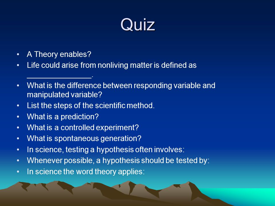Quiz A Theory enables Life could arise from nonliving matter is defined as _______________.