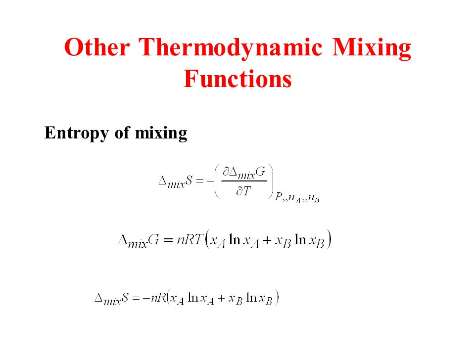 Other Thermodynamic Mixing Functions