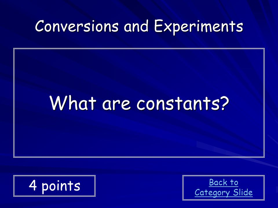 Conversions and Experiments
