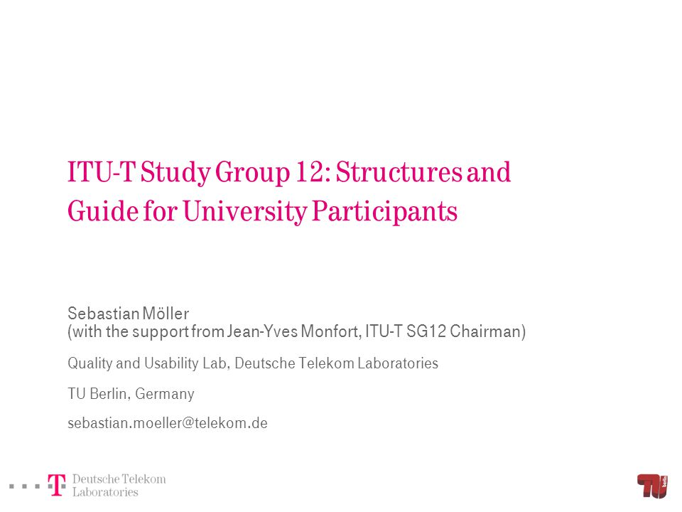 Overview Structure of ITU-T Study Group 12