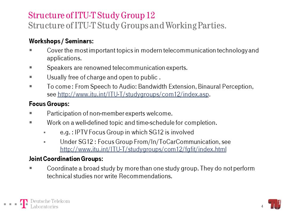 Structure of ITU-T Study Group 12 Study Group 12 mandate.