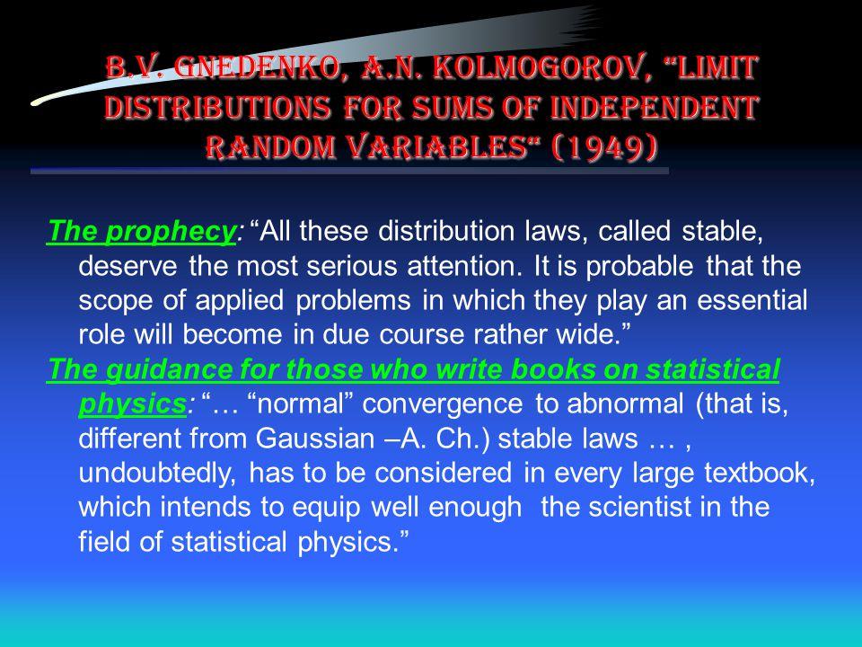 B.V. Gnedenko, A.N. Kolmogorov, Limit Distributions for Sums of Independent Random Variables (1949)