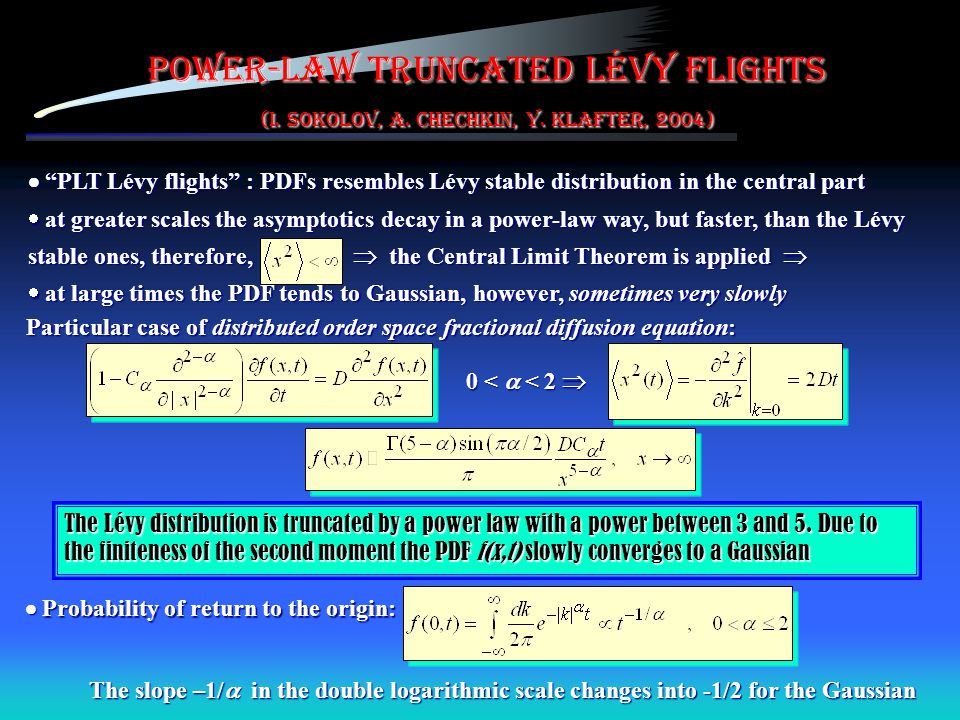 Power-law truncated Lévy flights (I. Sokolov, A. Chechkin, Y