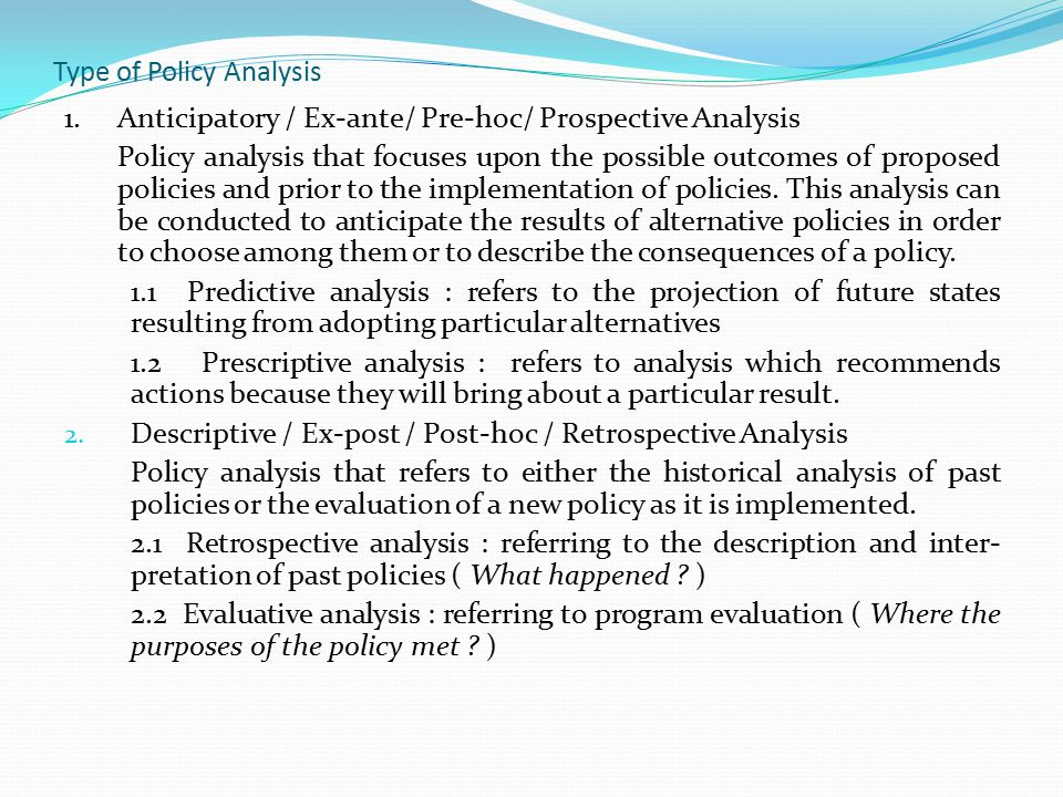 Type of Policy Analysis