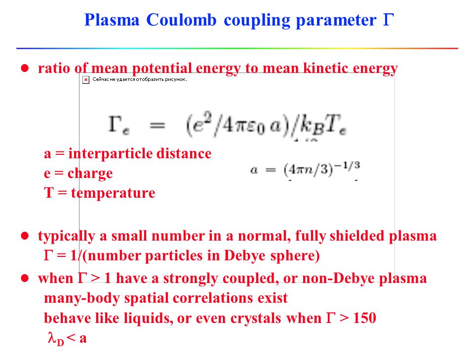 Plasma Coulomb coupling parameter G