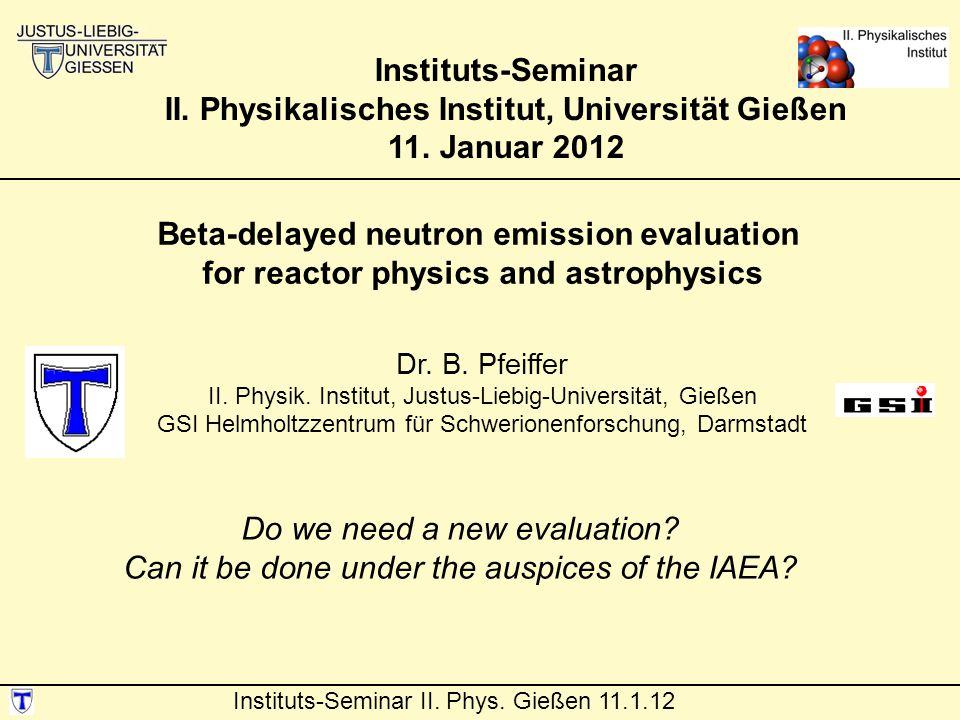 II. Physikalisches Institut, Universität Gießen 11. Januar 2012