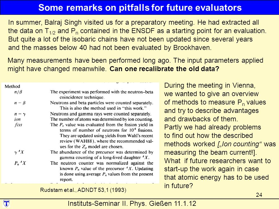 Some remarks on pitfalls for future evaluators