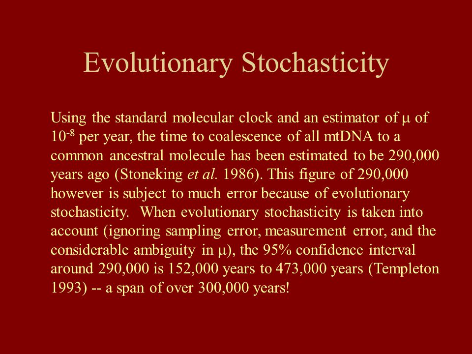 Evolutionary Stochasticity