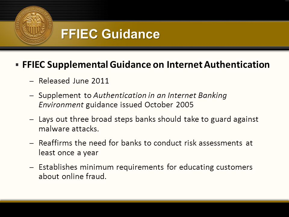 FFIEC Guidance FFIEC Supplemental Guidance on Internet Authentication