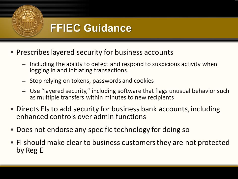 FFIEC Guidance Prescribes layered security for business accounts